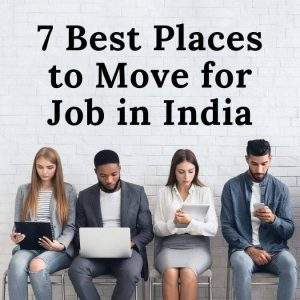 best places to move for job in india